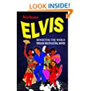 Elvis: Rewriting the World through Multicultural Movies