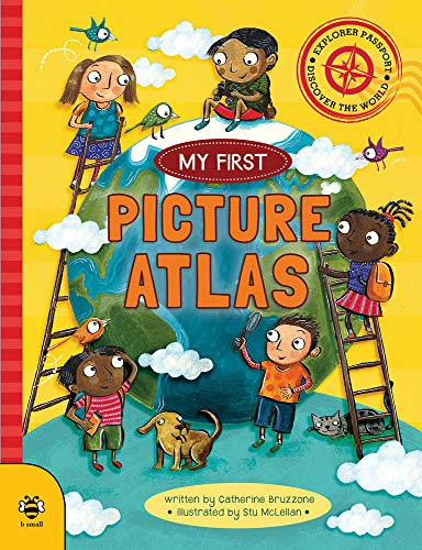 My First Picture Atlas: Discover the World (My First Book series)