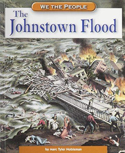 The Johnstown Flood (We the People: Industrial America)