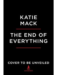 The End of Everything: Astrophysics and the Ultimate Fate of the Cosmos