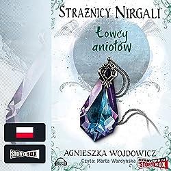 Łowcy aniołów (Strażnicy Nirgali 2)