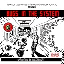 Bugs in the System Audiobook by Pat McNary, Joel Morgan, Kelly Caldwell, B. Jaymes Condon, Connor MacDonald, Nicholas Speer, Allen Huffmeier, Roderick Mitchell Jr Narrated by Rick Gregory