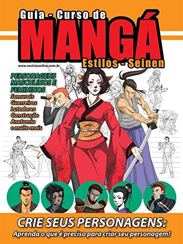 Guia Curso de Mangá - Estilo Seinen Ed.01 (Guia Curso de Desenho)