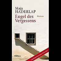 Engel des Vergessens: Roman (German Edition)