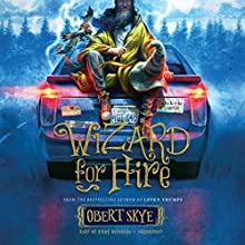 Wizard for Hire Audiobook by Obert Skye Narrated by Kirby Heyborne