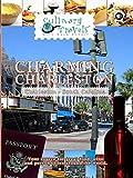Culinary Travels - Charming Charleston - South Carolina