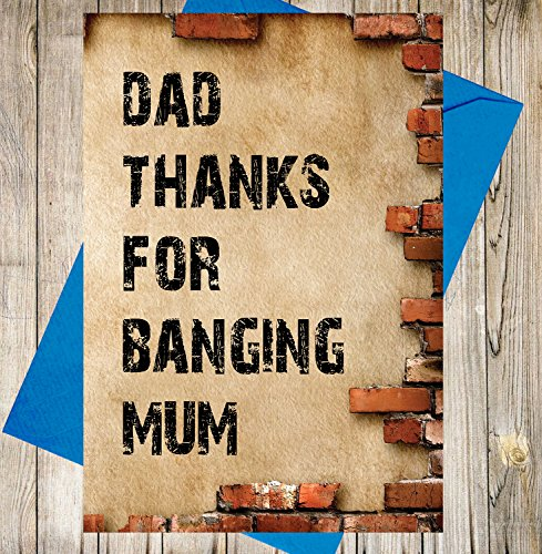 AKGifts Funny / Rude Father's Day or Birthday Card (Brick Design) - Dad Thanks For Banging Mum (7 - 10 BUSINESS DAYS DELIVERY FROM UK) (Birthday Hamper Delivery)