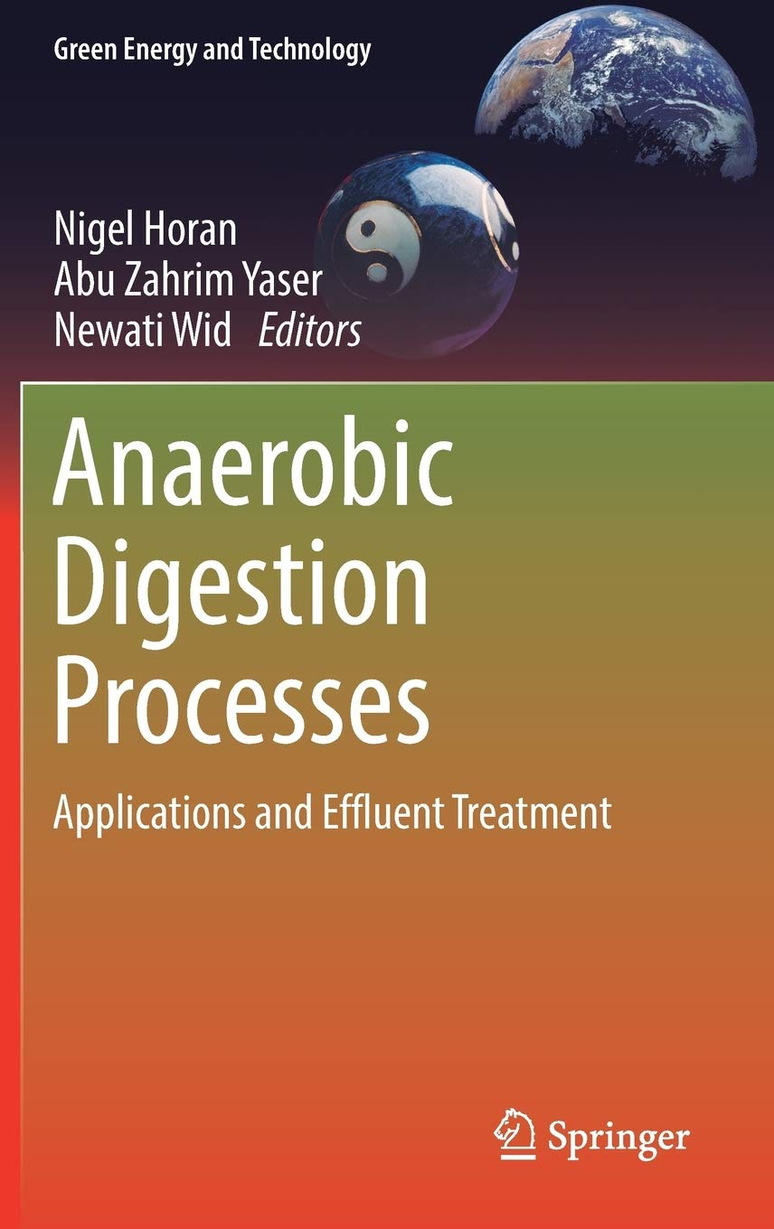 Anaerobic Digestion Processes: Applications and Effluent Treatment