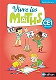 Vivre les maths CE1 Cycle 2, Année 2, Fichier d'activités - Programme 2016