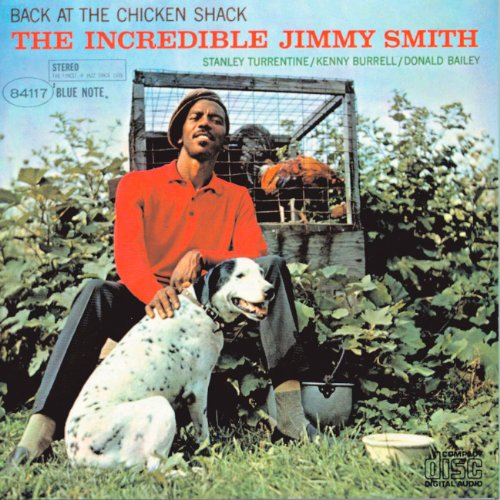 Jimmy Smith - Back At The Chicken Shack: The Incredible Jimmy Smith - Zortam Music