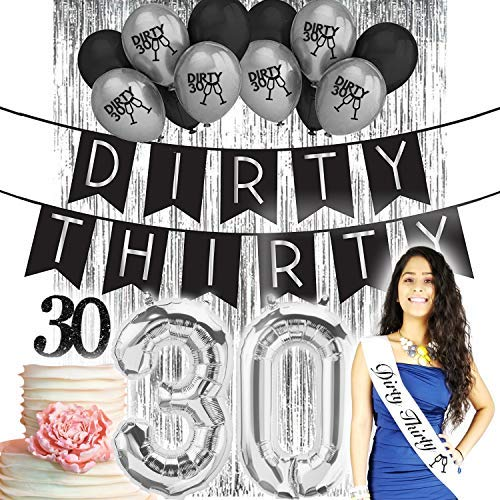 rthday Decorations for her| Party Supplies| Dirty 30 banner| Dirty Thirty Sash White Black| Decorations| Black Latex balloons| Silver Dirty 30 balloons| 30 Cake Topper| Silver Foil ()
