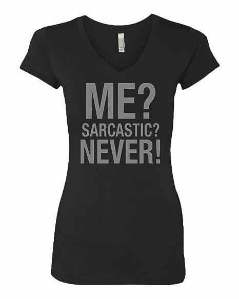 2f6f9a971 Amazon.com: Manta Women's Me? Sarcastic? Never! V-Neck T-Shirt: Clothing