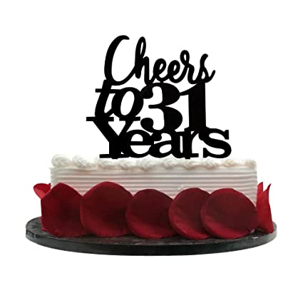 Amazon Com Cheers To 31 Years Cake Topper 31st Birthday Wedding