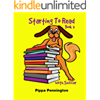 Starting to Read with Sniffer: Sniffer can see... Beginner readers ages 3-6, reading books for kindergarten and early learners, Book 3