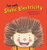 Fun With Static Electricity (Science Storybooks: Static Electricity)