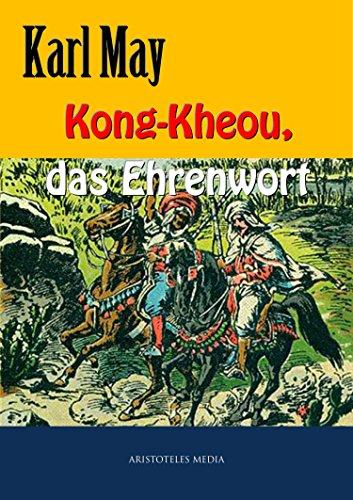 Kong-Kheou, das Ehrenwort (German Edition)