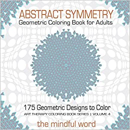 Amazon.com: Abstract Symmetry Geometric Coloring Book for Adults ...