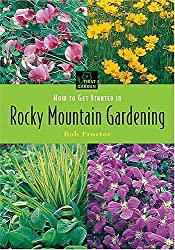 How to Get Started in Rocky Mountain Gardening (First Garden)