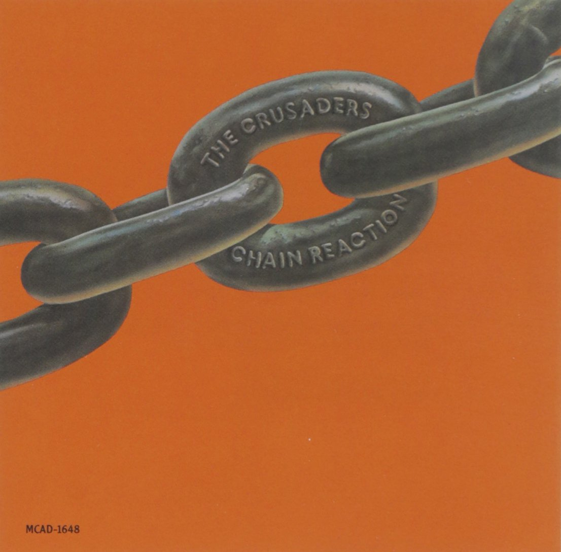 CD : The Crusaders - Chain Reaction (CD)