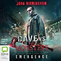 Emergence: Dave Hooper, Book 1 Audiobook by John Birmingham Narrated by Sean Mangan