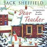 Dear Teacher | Jack Sheffield