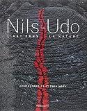 Nils Udo : L'art dans la nature : Photographies et peintures