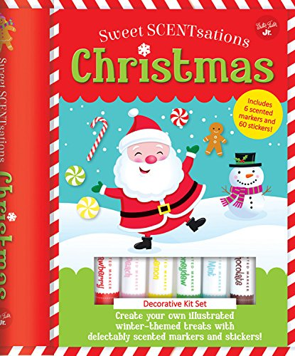 Scentsations Sweet (Christmas: Create your own illustrated winter-themed treats with delectably scented markers and stickers! - Includes 6 scented markers and 60 stickers! (Sweet SCENTsations))