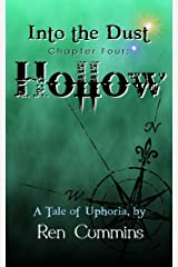 Hollow (Into the Dust Book 4) Kindle Edition