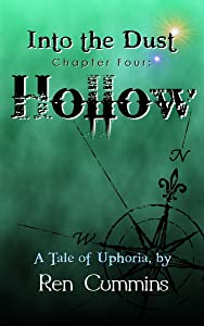 Hollow (Into the Dust Book 4)
