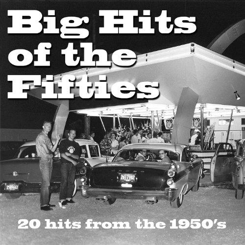 Big Hits Of The Fifties