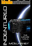 Indentured (The Mystic Saga Book 1)