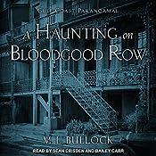 A Haunting on Bloodgood Row: Gulf Coast Paranormal Series, Book 3 | M. L. Bullock