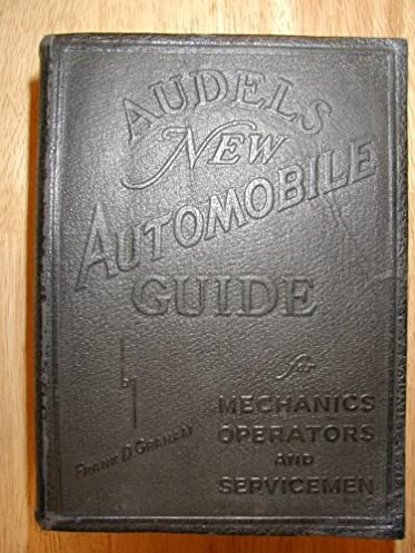 audels new automobile guide for mechanics operators and rh amazon com Audel Millwright Audel Watches Yellow and Black