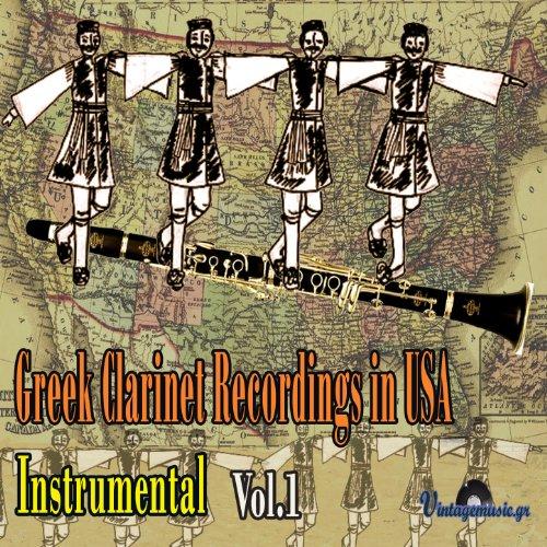Greek Clarinet Recordings in USA (Instrumental), Vol.1