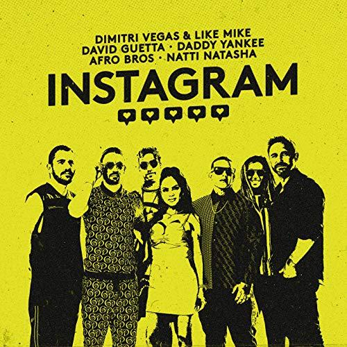 Instagram [Explicit] (Dimitri Vegas And Like Mike)