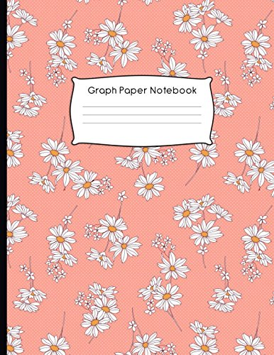 Graph Paper Notebook: Floral Pattern Quad Ruled 4 x 4 (.25'') Composition Book for Math & Science Students and Teachers