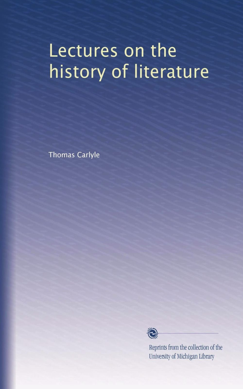 Download Lectures on the history of literature ebook