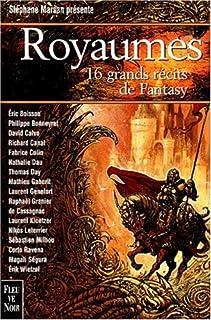 Royaumes : seize grands récits de fantasy, Marsan, Stéphane (Ed.)