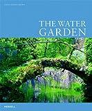 The Water Garden, Leslie Geddes-Brown, 1858944104