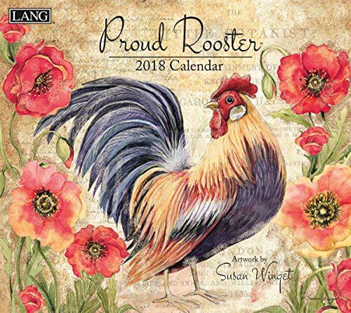 "LANG - 2018 Wall Calendar - ""Proud Rooster"", Artwork by Susan Winget - 12 Month - Open 13 3/8"" X 24"""