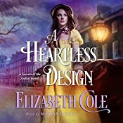 A Heartless Design: Secrets of the Zodiac, Book 1 | Elizabeth Cole