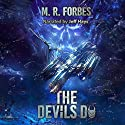 The Devils Do: Chaos of the Covenant, Volume 3 Audiobook by M.R. Forbes Narrated by Jeff Hays