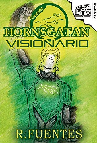 Libro recomendable: PLANETA HORNSGATAN VISIONARIO: La novela fantástica de un soñador que cambiará al