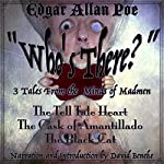 Who's There?: 3 Tales from the Minds of Madmen | Edgar Allan Poe