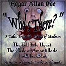 Who's There?: 3 Tales from the Minds of Madmen Audiobook by Edgar Allan Poe Narrated by David Beneke