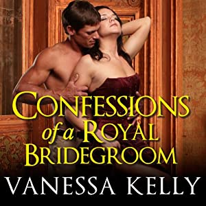 Confessions of a Royal Bridegroom Audiobook