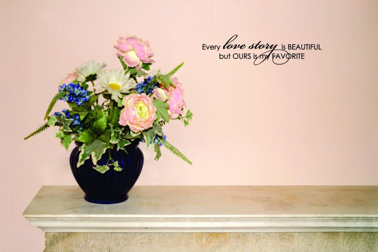 Every Love Story is Beautiful But Ours is My Favorite Quote Bedroom 12 Inches x 30 Inches Peel /& Stick Wall Sticker Design with Vinyl Moti 2356 2 Decal