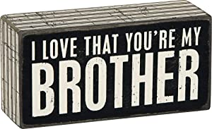 I Love That You're My Brother Decorative Wooden Box Sign 5 Inch x 2.5 Inch