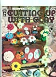 Cutting up with Clay, Donna Kato and Kris Richards, 1562312065