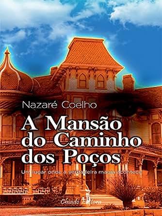 Amazon.com: A Mansão do Caminho dos Poços (Portuguese Edition) eBook